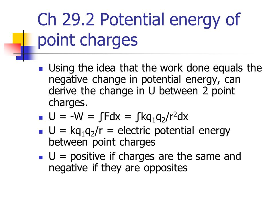 Ch 29.2 Potential energy of point charges