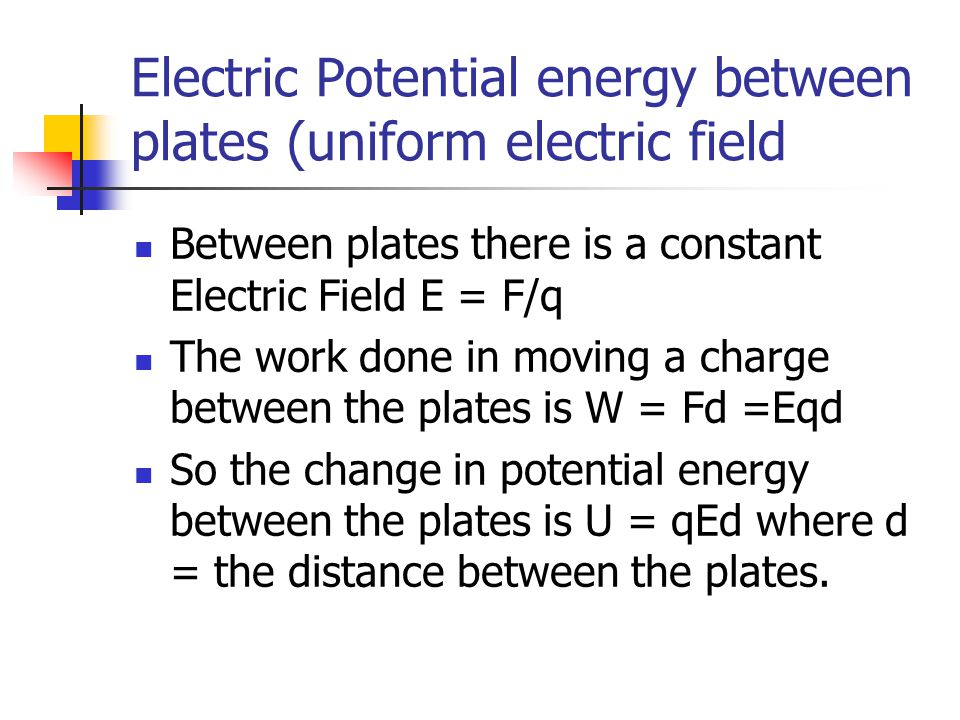 Electric Potential energy between plates (uniform electric field