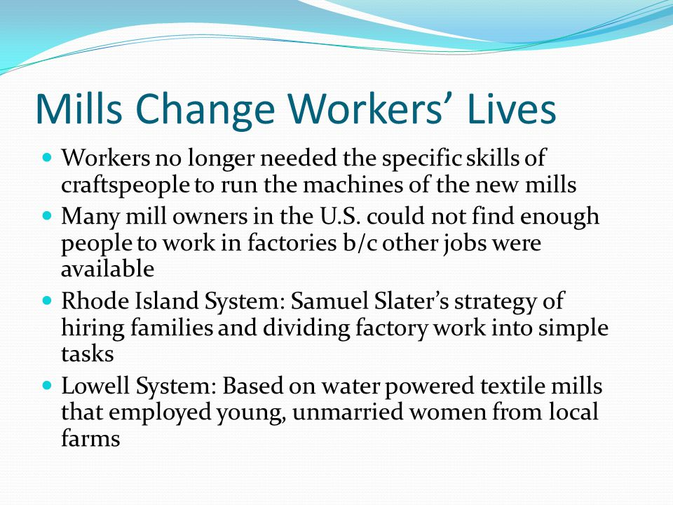 Mills Change Workers' Lives