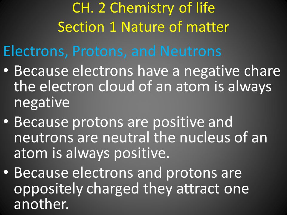CH. 2 Chemistry of life Section 1 Nature of matter