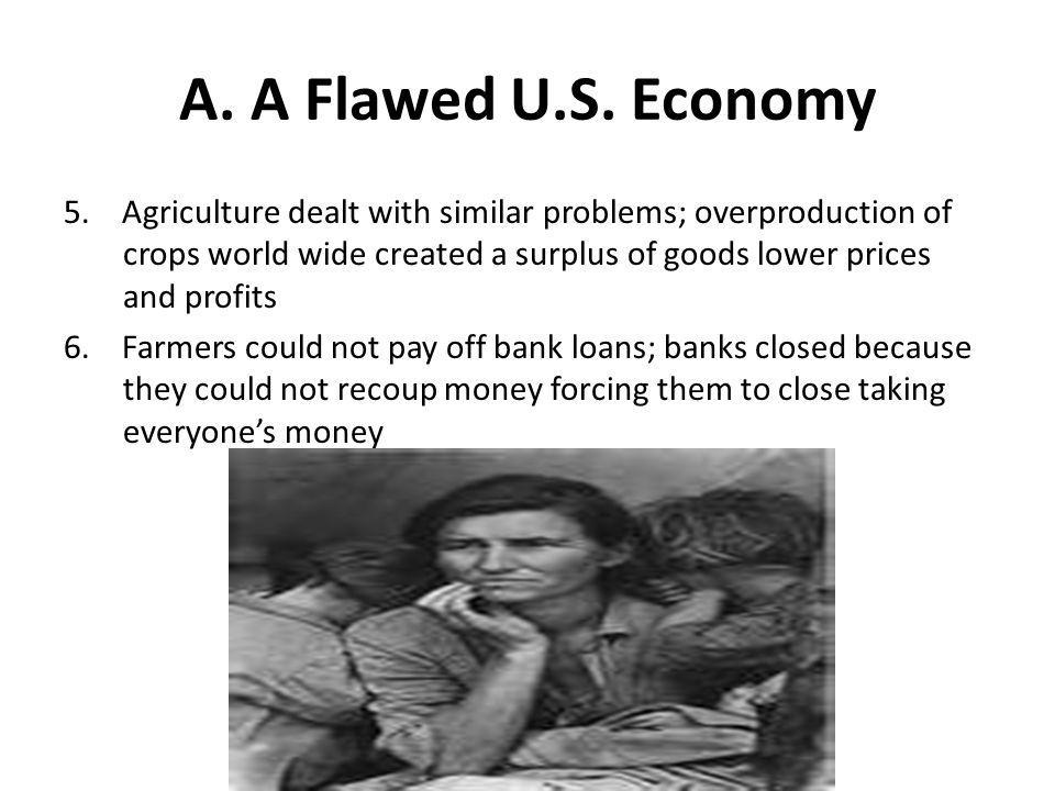 A. A Flawed U.S. Economy