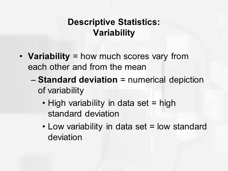 Descriptive Statistics: Variability