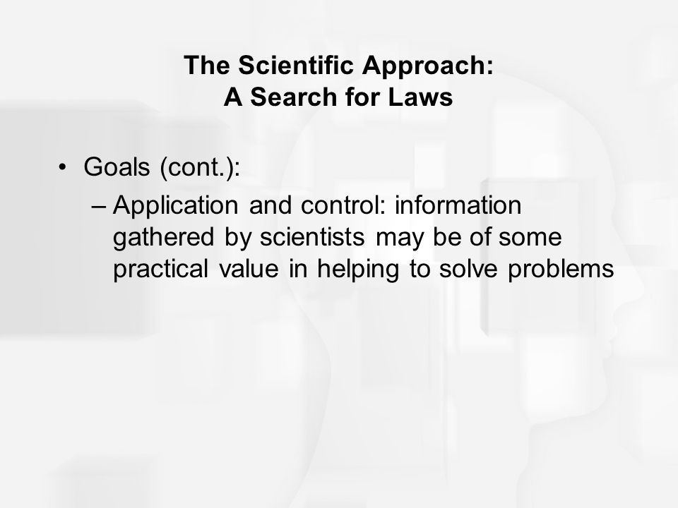 The Scientific Approach: A Search for Laws