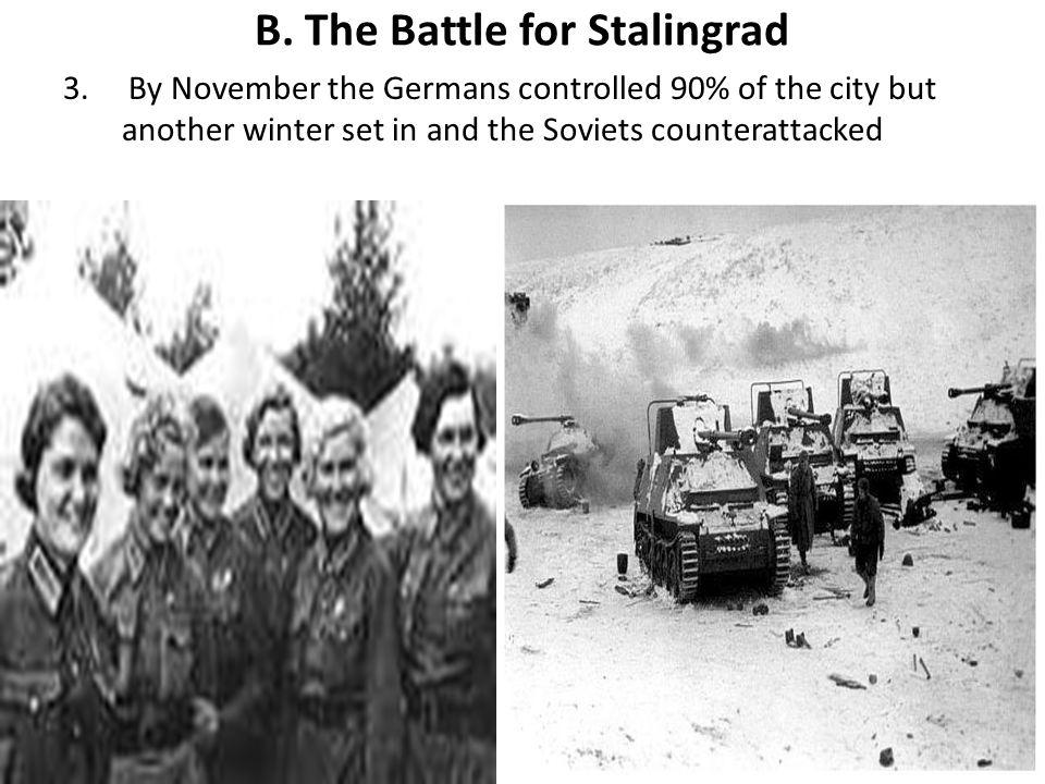 B. The Battle for Stalingrad