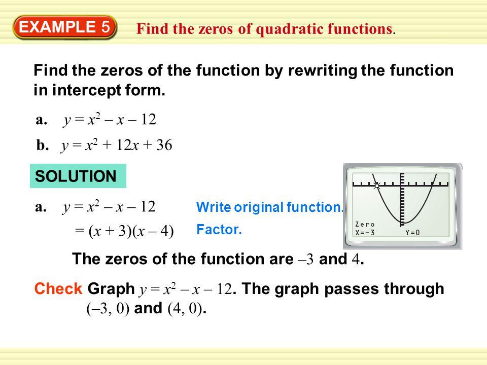 Find the zeros of quadratic functions.