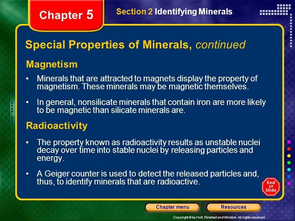 Special Properties of Minerals, continued