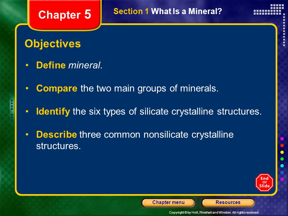 Chapter 5 Objectives Define mineral.