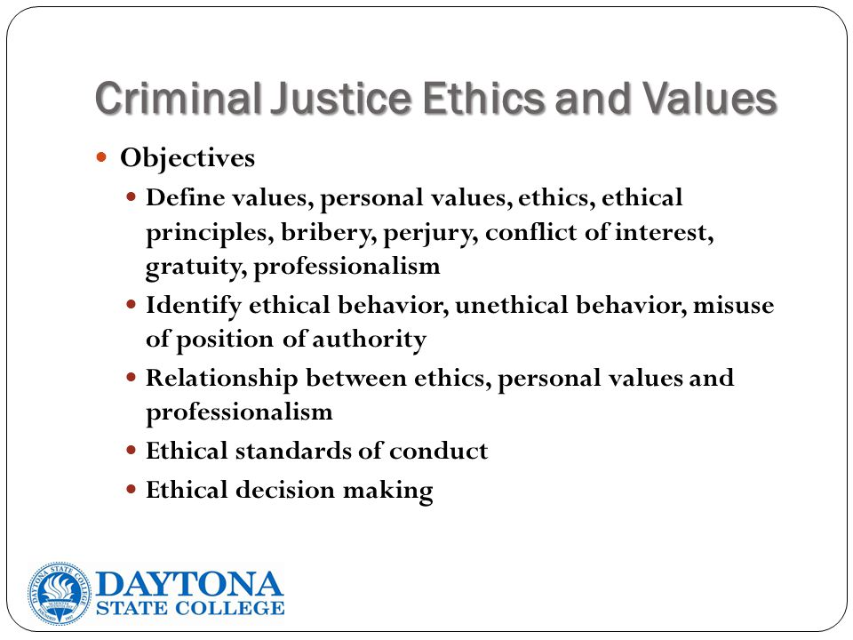 Criminal Justice Ethics and Values