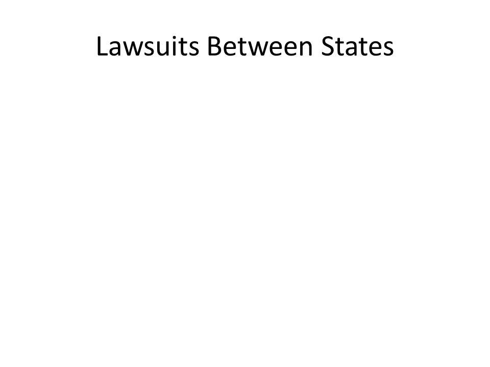 Lawsuits Between States