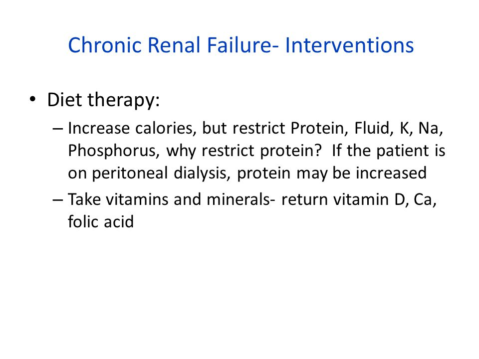 Chronic Renal Failure- Interventions