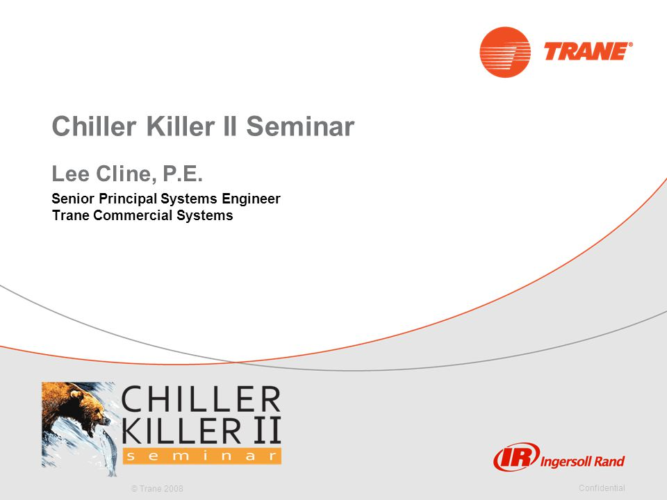 Chiller Killer II Seminar