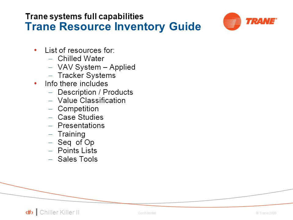 Trane systems full capabilities Trane Resource Inventory Guide
