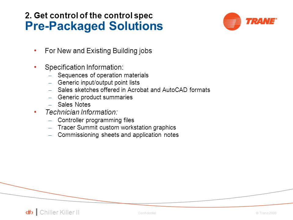 2. Get control of the control spec Pre-Packaged Solutions