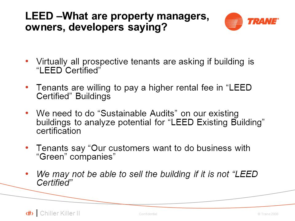 LEED –What are property managers, owners, developers saying