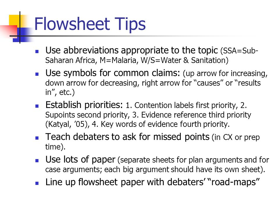 Flowsheet Tips Use abbreviations appropriate to the topic (SSA=Sub-Saharan Africa, M=Malaria, W/S=Water & Sanitation)