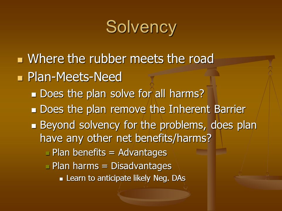 Solvency Where the rubber meets the road Plan-Meets-Need