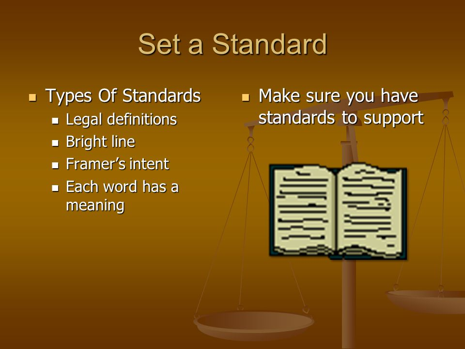 Set a Standard Types Of Standards