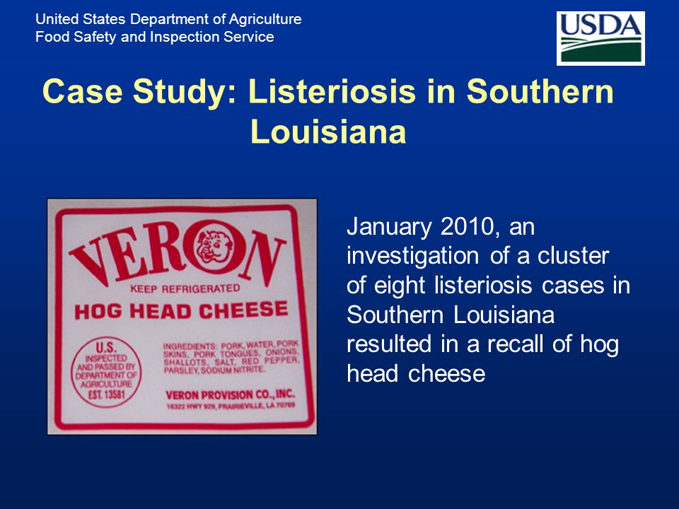 Case Study: Listeriosis in Southern Louisiana