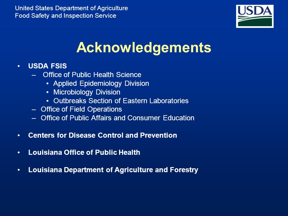 Acknowledgements USDA FSIS Office of Public Health Science