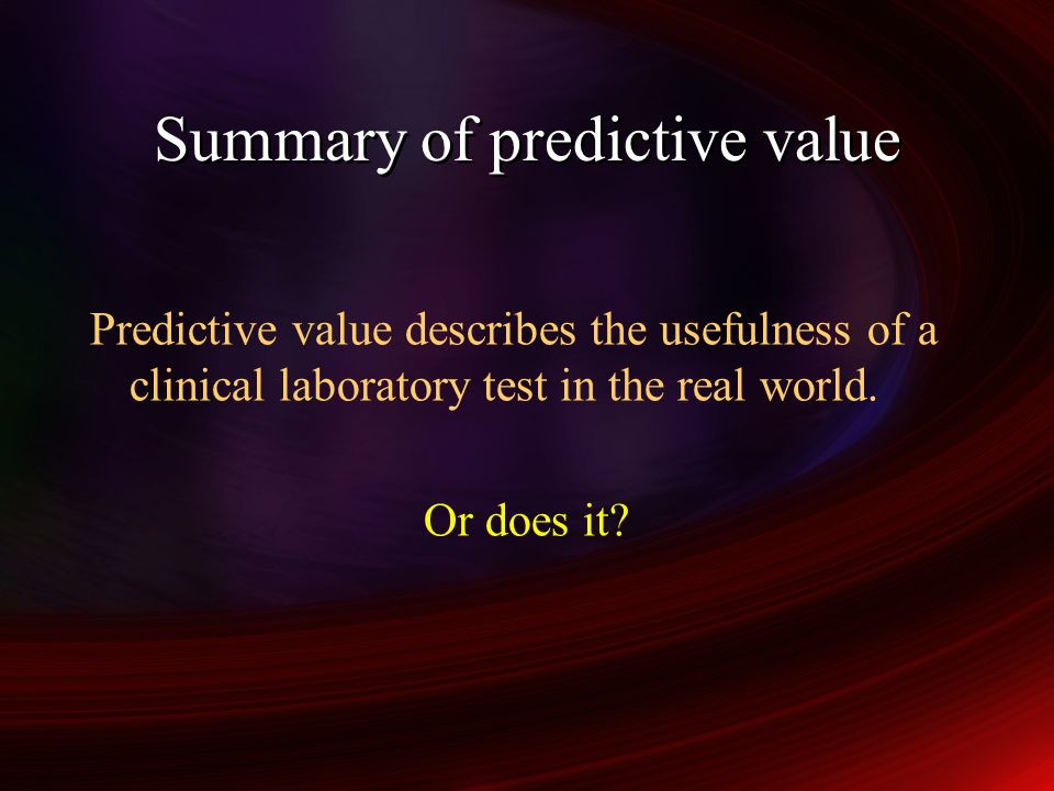 Summary of predictive value