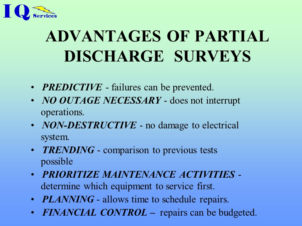 ADVANTAGES OF PARTIAL DISCHARGE SURVEYS