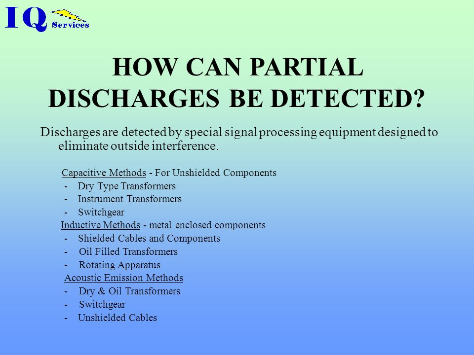 HOW CAN PARTIAL DISCHARGES BE DETECTED