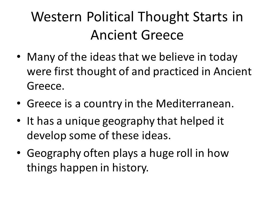 Western Political Thought Starts in Ancient Greece