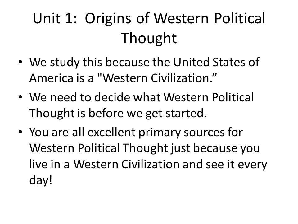 Unit 1: Origins of Western Political Thought