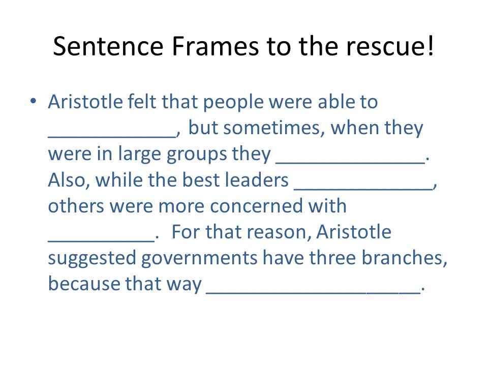 Sentence Frames to the rescue!