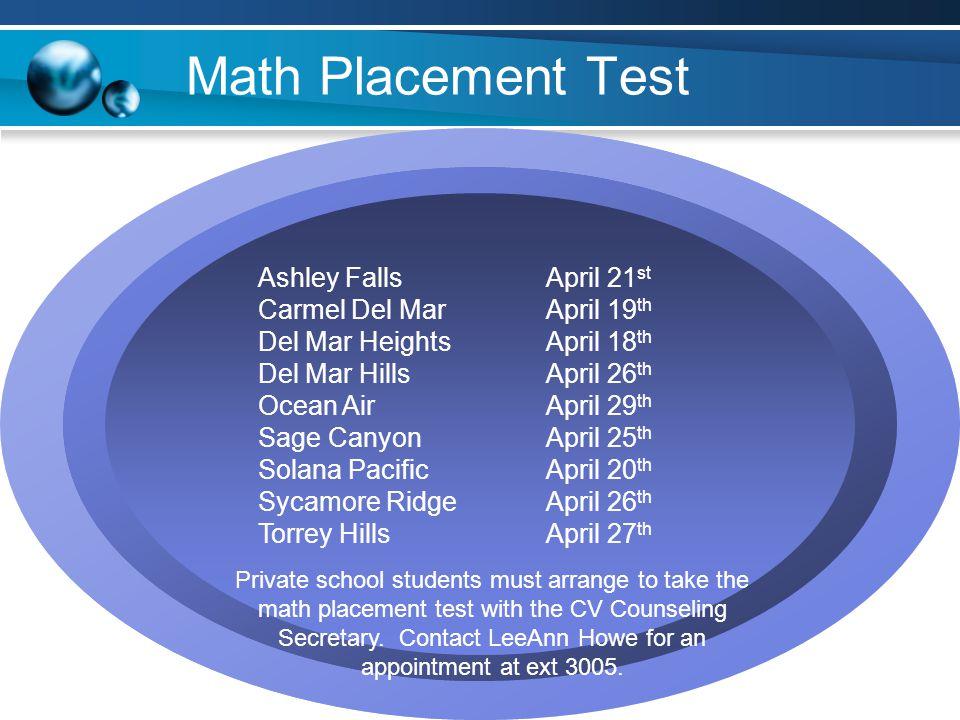 Math Placement Test Ashley Falls April 21st Carmel Del Mar April 19th