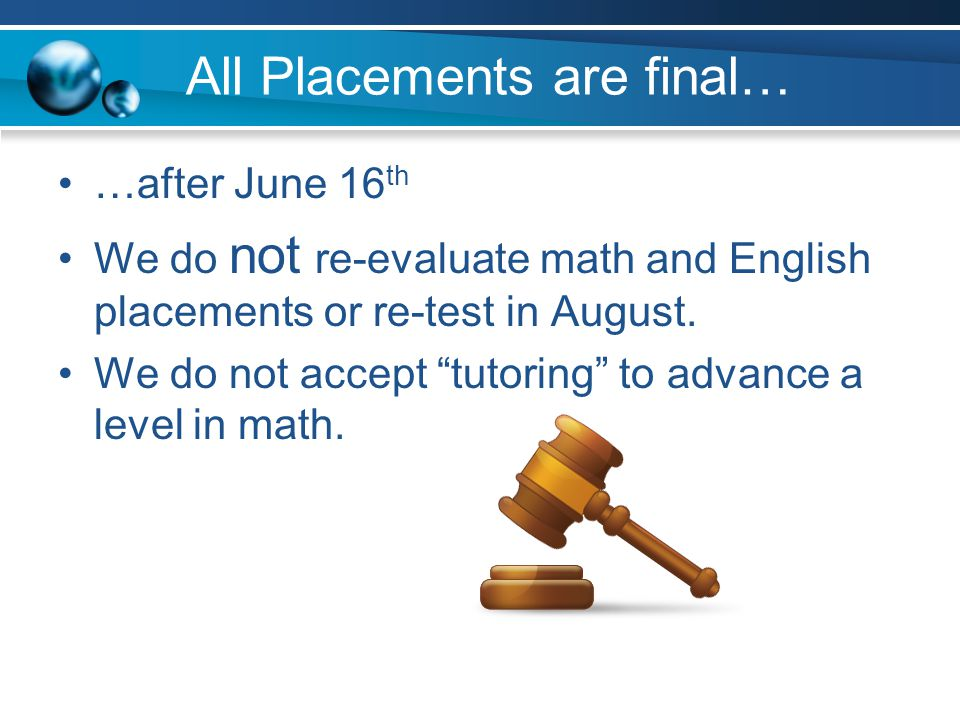 All Placements are final…