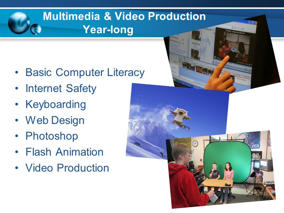 Multimedia & Video Production Year-long