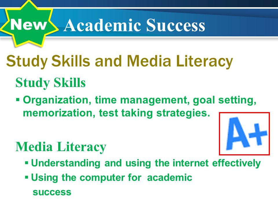 Academic Success Study Skills and Media Literacy New Study Skills