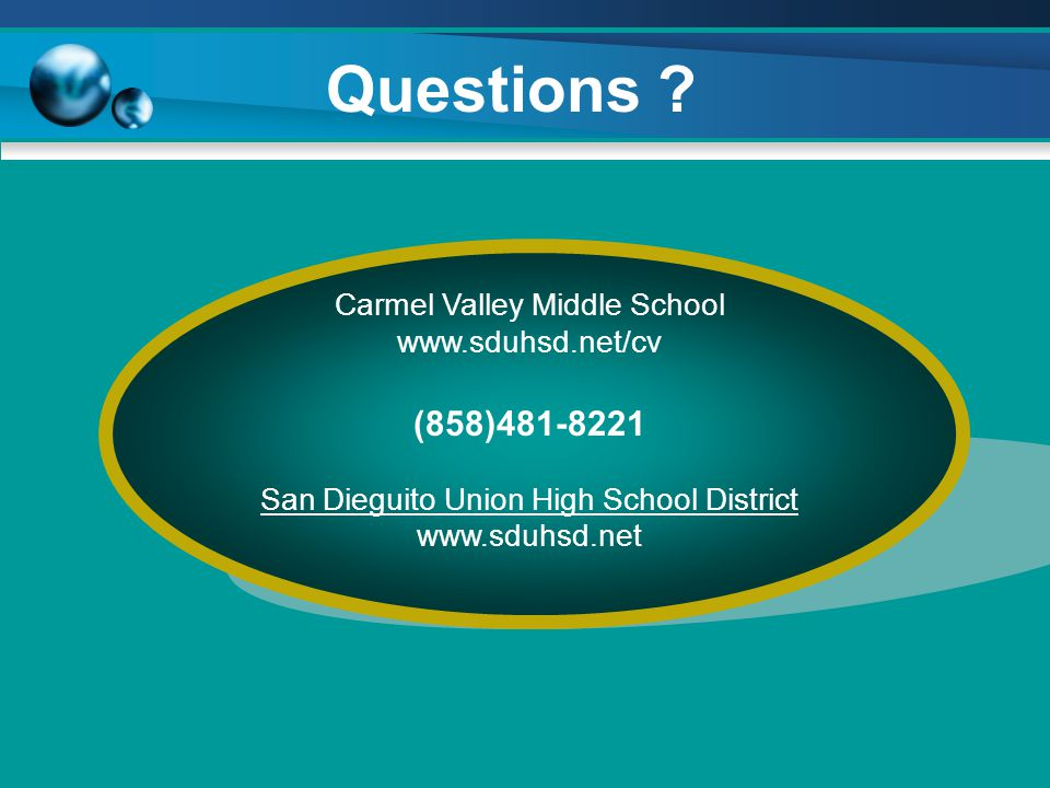 Questions (858)481-8221 Carmel Valley Middle School