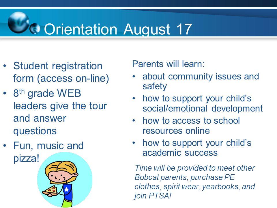 Orientation August 17 Student registration form (access on-line)