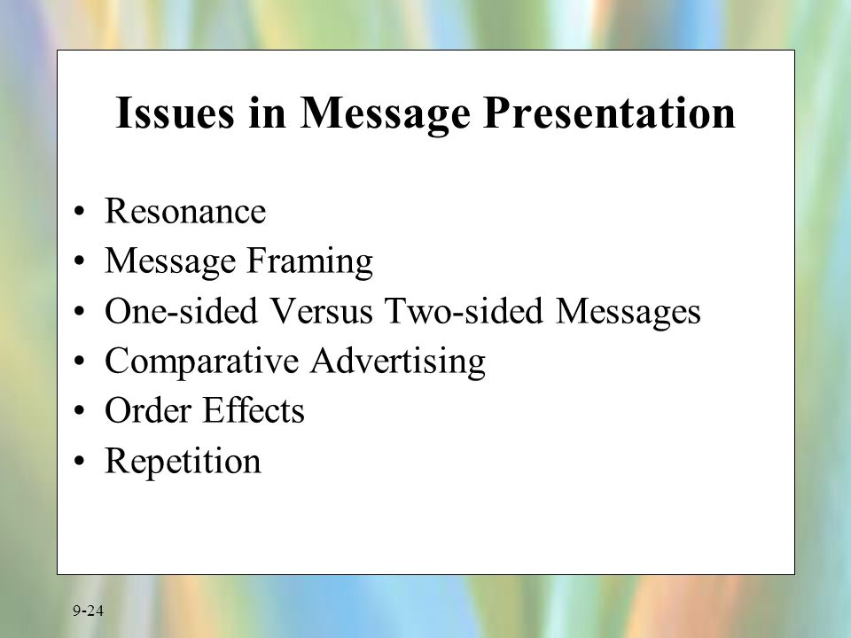 Issues in Message Presentation