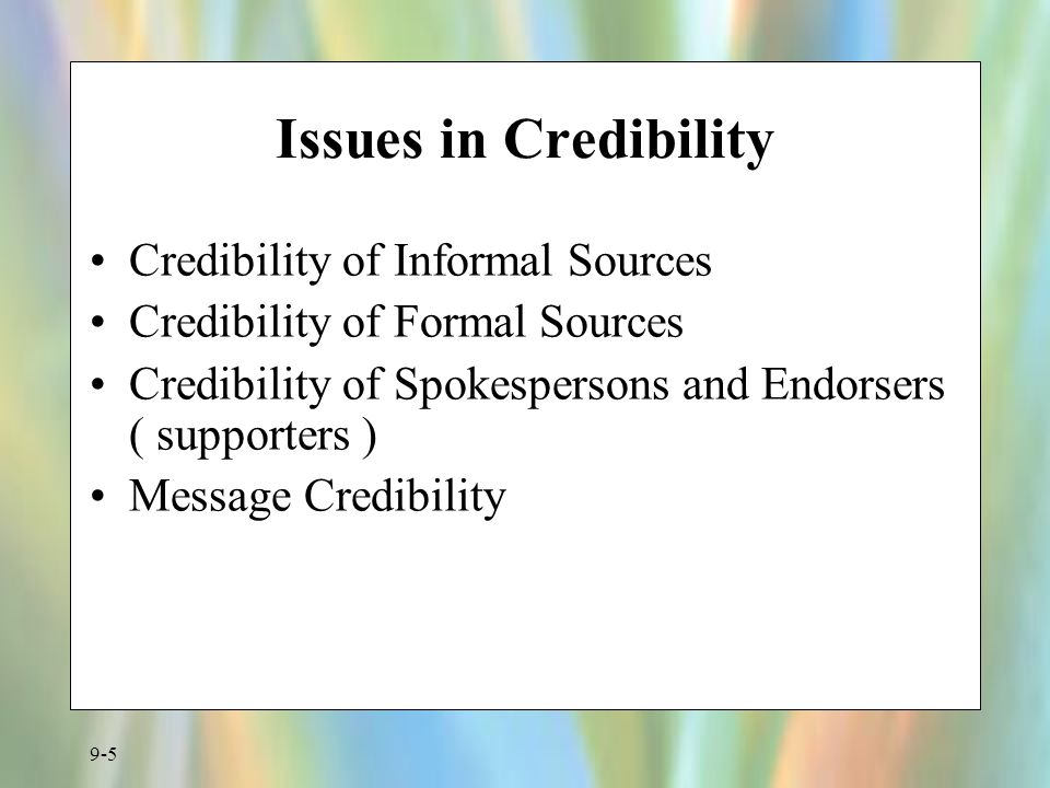 Issues in Credibility Credibility of Informal Sources