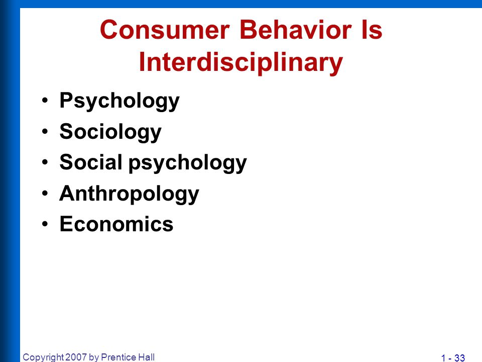 Consumer Behavior Is Interdisciplinary