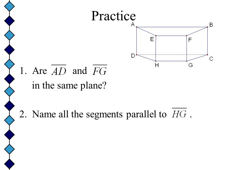 Practice Are and in the same plane