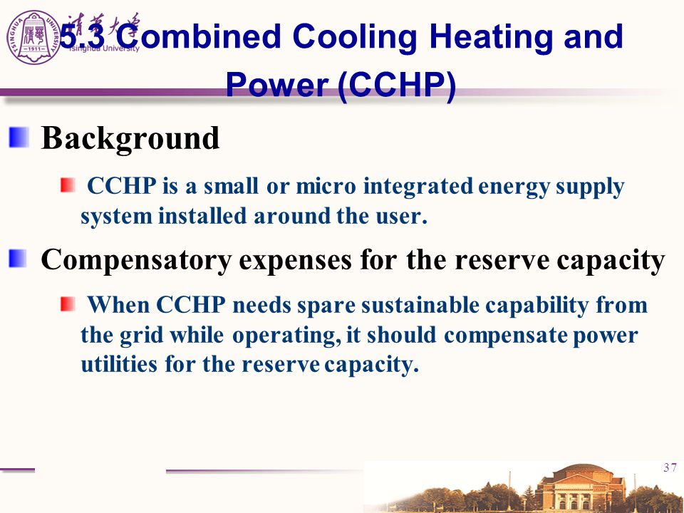 5.3 Combined Cooling Heating and Power (CCHP)