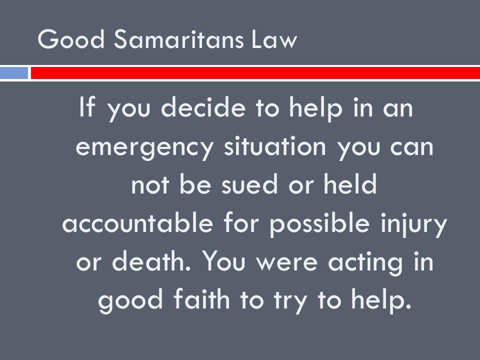 Good Samaritans Law