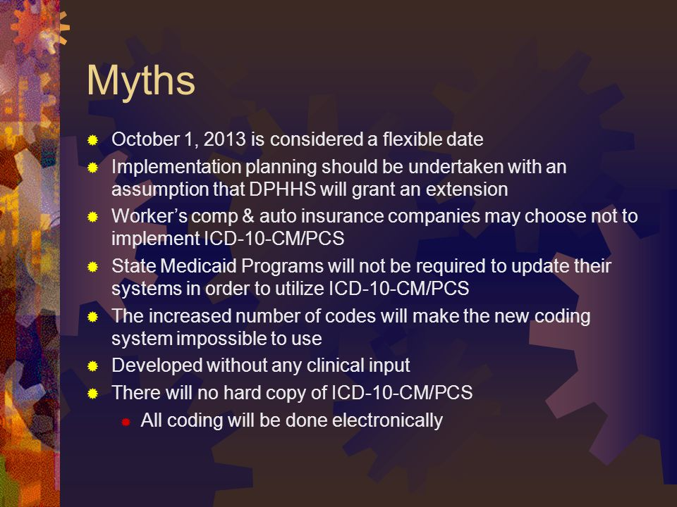 Myths October 1, 2013 is considered a flexible date