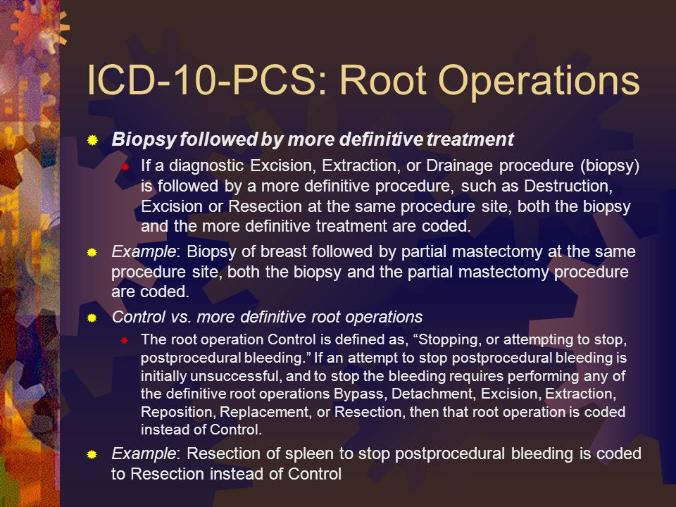 ICD-10-PCS: Root Operations