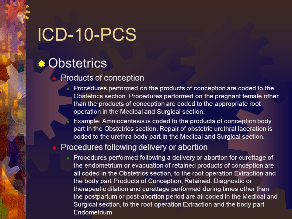 ICD-10-PCS Obstetrics Products of conception