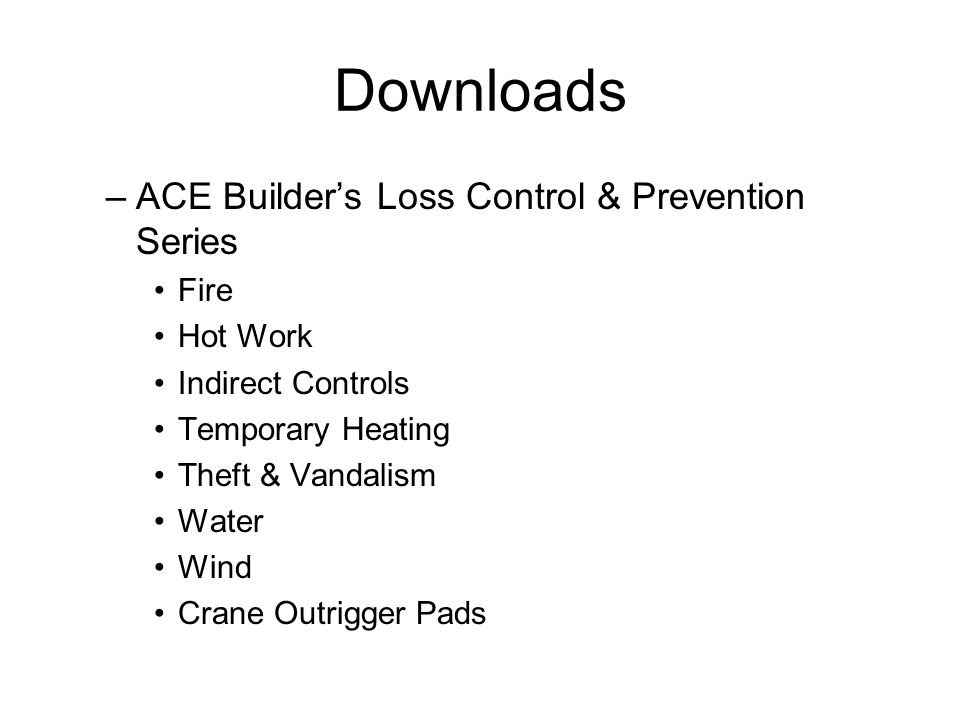 Downloads ACE Builder's Loss Control & Prevention Series Fire Hot Work
