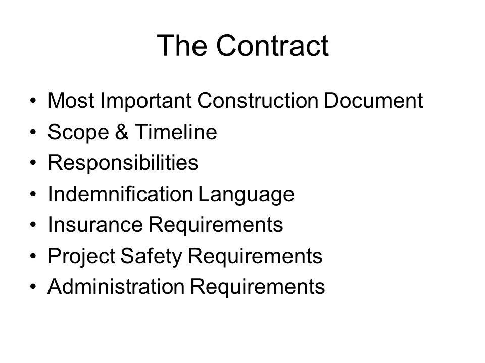 The Contract Most Important Construction Document Scope & Timeline