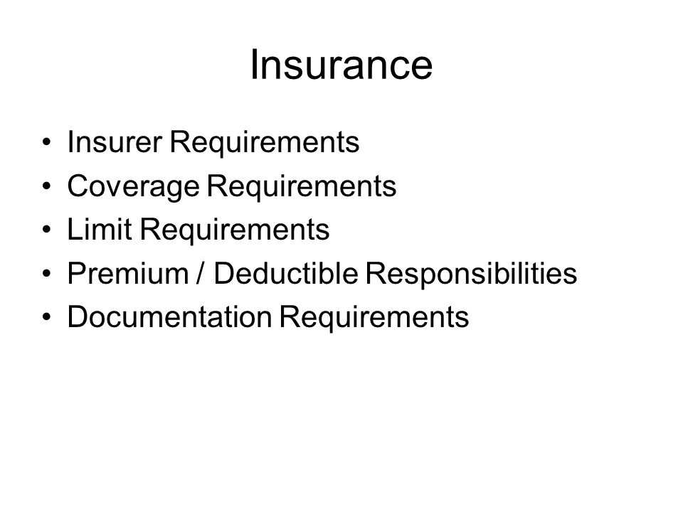 Insurance Insurer Requirements Coverage Requirements