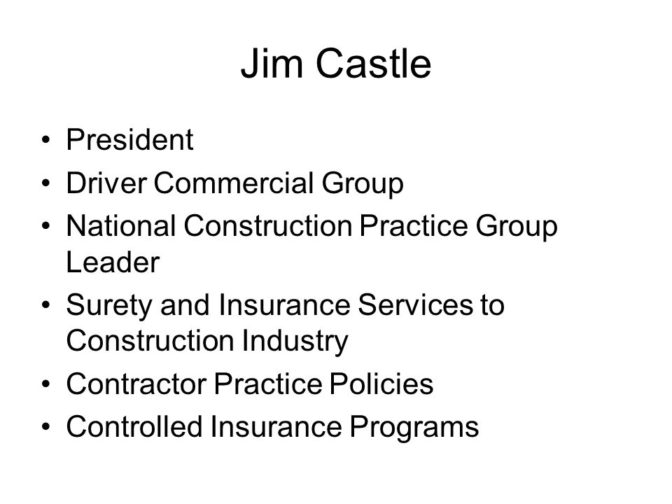 Jim Castle President Driver Commercial Group