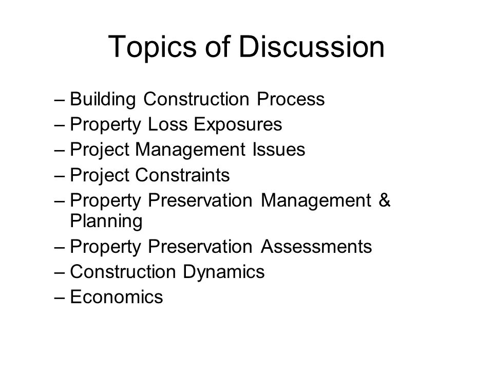 Topics of Discussion Building Construction Process