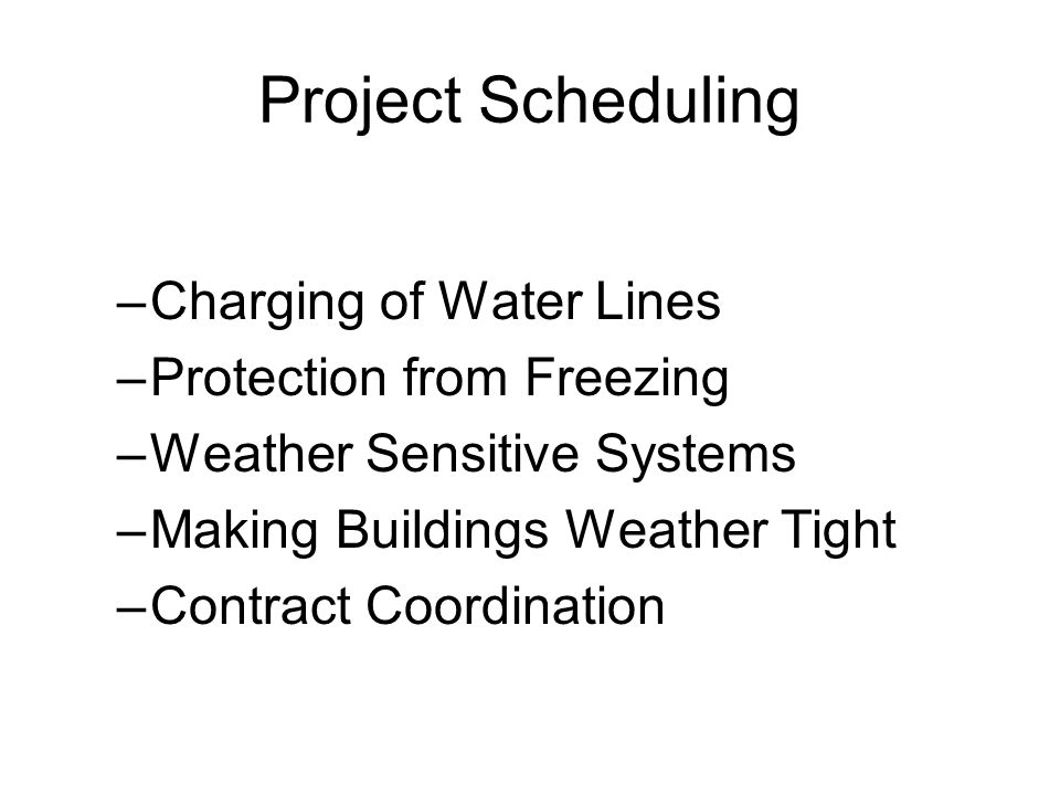 Project Scheduling Charging of Water Lines Protection from Freezing